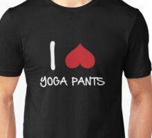 i love yoga pants Unisex T-Shirt