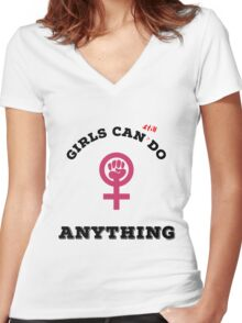 Girls can still do anything Women's Fitted V-Neck T-Shirt