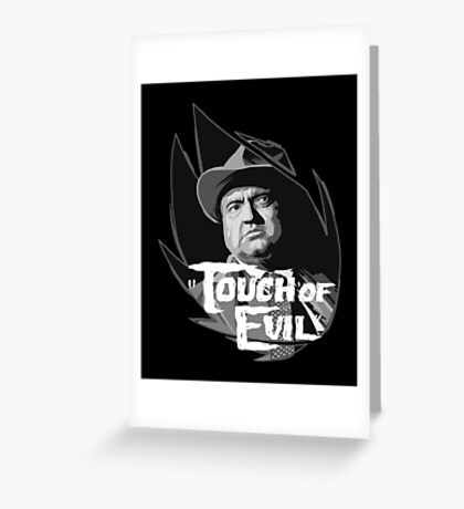 Touch of evil Orson Welles Greeting Card