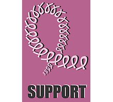SUPPORT (Breast Cancer Awareness) Photographic Print