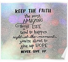 Keep The Faith Quote Typography Poster