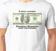 Federal Reserve Gift Vouchers Unisex T-Shirt