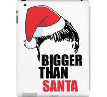 Bigger Than Santa- Justin Bieber - Belieber Christmas iPad Case/Skin