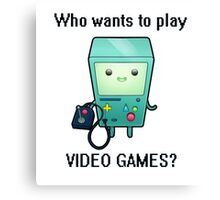 who wants to play video games Canvas Print