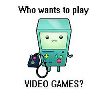 who wants to play video games Photographic Print