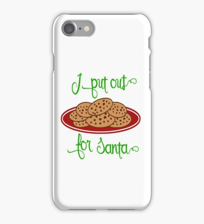 Funny Christmas I Put Out For Santa Christmas Cookies Sexy Holiday iPhone Case/Skin