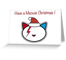 Have a Meowie Christmas! Greeting Card