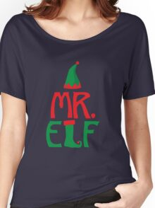 Mr. Elf - Christmas Holiday Santa's Helper Women's Relaxed Fit T-Shirt