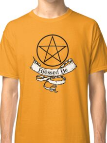 Blessed Be Classic T-Shirt