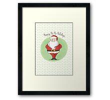 Happy Ho-Ho-Holidays! Framed Print