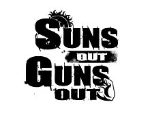 Sun Out Gun Out Funny Quotes Political Politics Police Gift Shirt Photographic Print