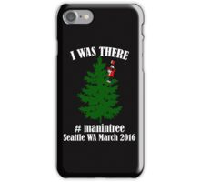 I Was There Seattle WA March 2016 white iPhone Case/Skin