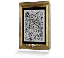 The Fur Day Greeting Card