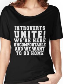 Introverts Unite! Women's Relaxed Fit T-Shirt