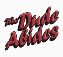 The Dude Abides by denip