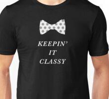 Keeping it classy Unisex T-Shirt