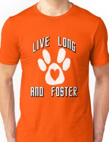 Live Long and Foster (White) Unisex T-Shirt
