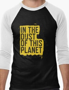 IN THE DUST OF THIS PLANET SHIRT Men's Baseball ¾ T-Shirt