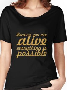 """Because you are... """"Thich Nhat Hanh"""" Inspirational Quote Women's Relaxed Fit T-Shirt"""