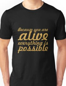"""Because you are... """"Thich Nhat Hanh"""" Inspirational Quote Unisex T-Shirt"""