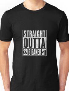 Straight Outta 221B Baker St Unisex T-Shirt