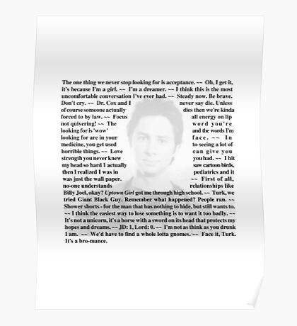 """Scrubs - Quotes of Dr. John """"JD"""" Dorian Poster"""