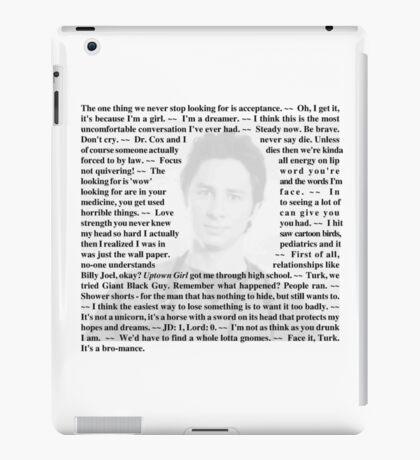 "Scrubs - Quotes of Dr. John ""JD"" Dorian iPad Case/Skin"