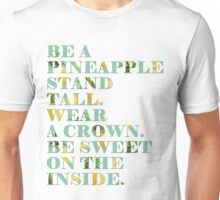 Be the Pineapple Unisex T-Shirt