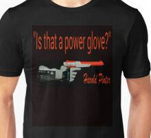"""Is That a Power Glove?"" Unisex T-Shirt"