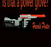 """""""Is That a Power Glove?"""" by diehmjd"""