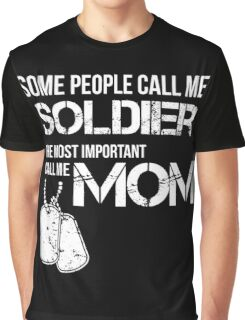 Soldier mom Graphic T-Shirt