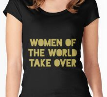 Women of the World Take Over Women's Fitted Scoop T-Shirt