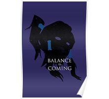 Balance is Coming Poster