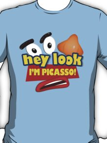 Hey Look I'm Picasso Toy Story T-Shirt