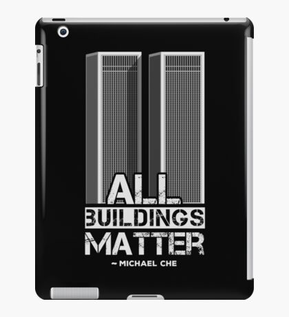 All Buildings Matter iPad Case/Skin