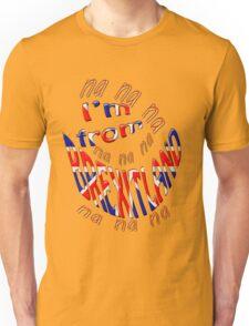 na na na I'm from Brexitland Unisex T-Shirt