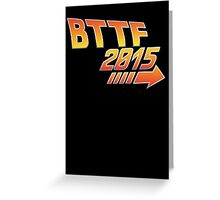 Back to the future 2015 Logo Greeting Card