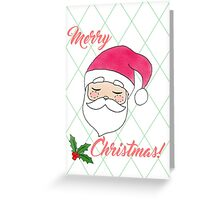 Santa Claus is in town! Greeting Card
