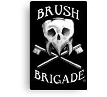Brush Brigade Canvas Print