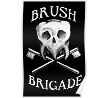 Brush Brigade Poster