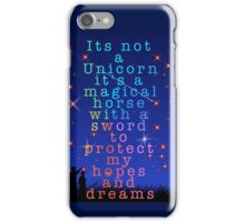 It's not just a unicorn iPhone Case/Skin