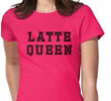Latte queen Womens Fitted T-Shirt