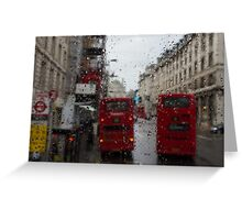 London - It's Raining Again But Riding the Double-Decker Buses is Fun! Greeting Card