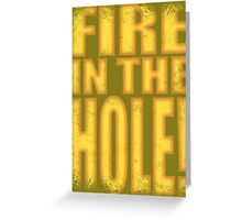 Junkrat - Fire in the HOLE! Greeting Card