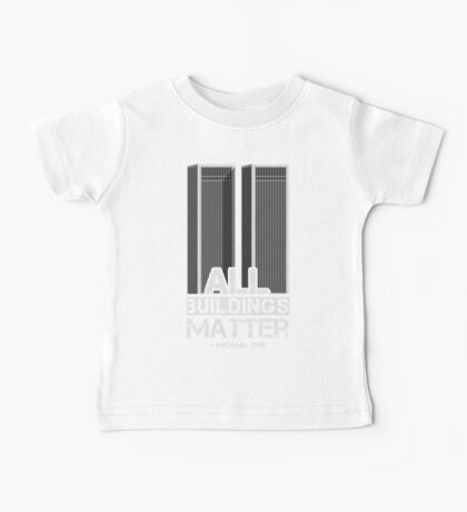 All Buildings Matter Baby Tee