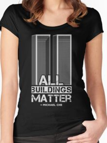 All Buildings Matter Women's Fitted Scoop T-Shirt