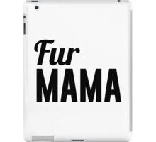 Fur Mama iPad Case/Skin