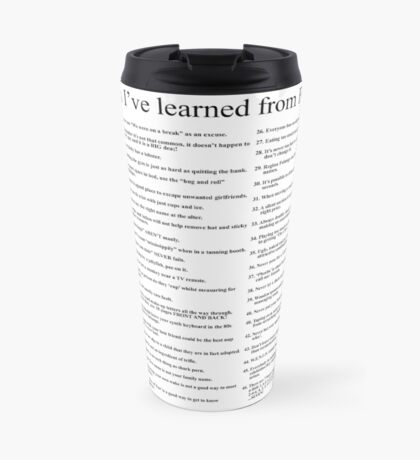 THINGS I'VE LEARNED FROM FRIENDS Travel Mug