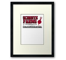 Schrute farms beets. Bed, breakfast beets. Framed Print