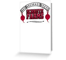 Schrute farms beets. Bed, breakfast beets.  Greeting Card